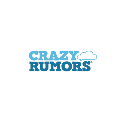 CRAZY RUMORS